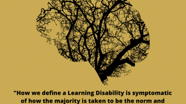 "A human brain in black overlaid with tree branches representing Neurology. The back ground is gold. In Black writing: ""What are Learning Disabilities?"" and ""How we define a Learning Disability is symptomatic of how the majority is taken to be the norm and what we understand as intelligence."" www.theautisticadvocate.com"